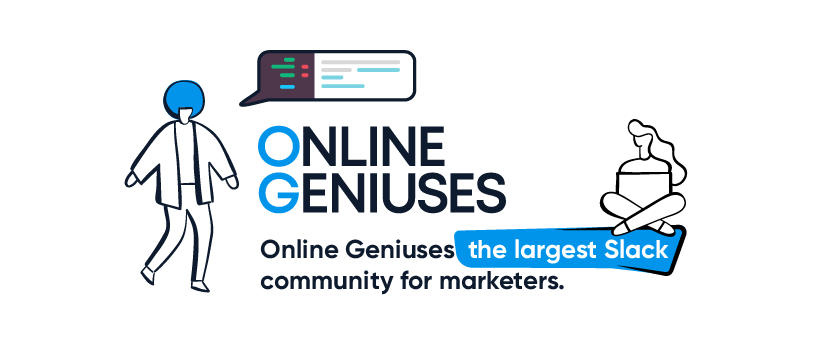 Largest SEO & Digital Marketing Slack Community - Online Geniuses